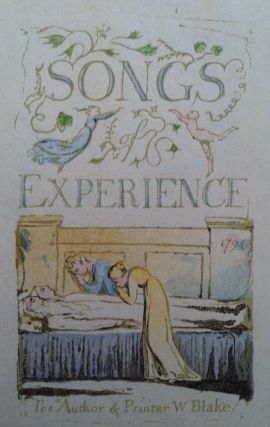 Songs of Experience. William Blake.