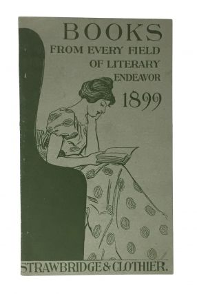 Nineties Book List] Books From Every Field of Literary Endeavor, 1899