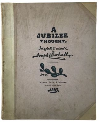[Crawhall, Joseph- Presentation Copy] A Jubilee Thought. Joseph Crawhall.