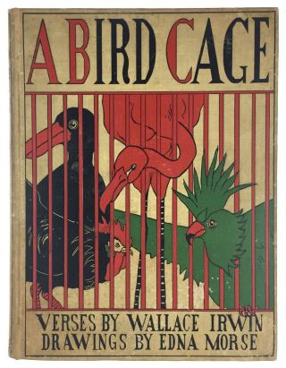 [Morse, Edna- Illustrated by] A Bird Cage. Irwin Irwin.