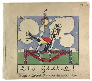 [WWI Childrens Classic- Exceedingly Scarce] En Guerre!
