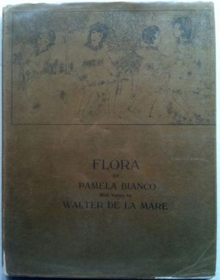 Flora, A Book of Drawings. Walter de la Mare, Pamela Bianco