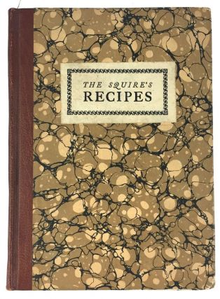 Brothers of the Book] The Squire's Recipes. Kendall Banning