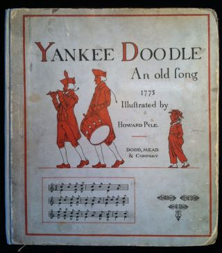 Yankee Doodle, An Old Friend in a New Dress. Howard Pyle