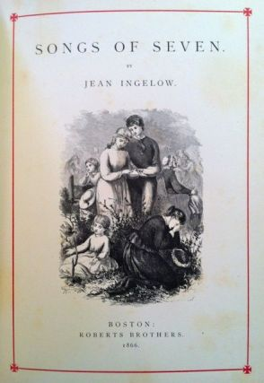 Victorian Illustrators] Songs of Seven. Jean Ingelow
