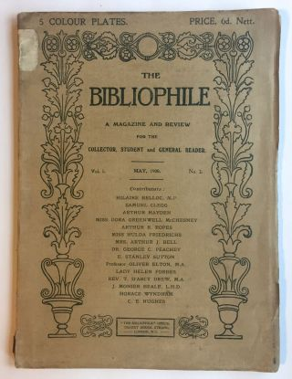 Biliophile for May, 1908. Hayden Belloc, etc, Wyndham, Forbes