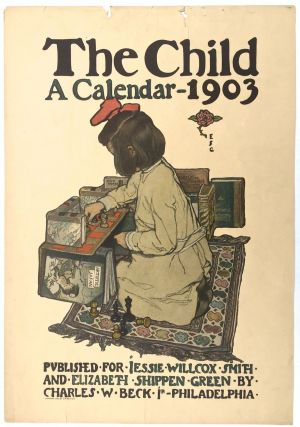 "Smith, Jessie Willcox- Vanishingly Scarce] ""The Child, A Calendar- 1903"" Jessie Willcox Smith,..."