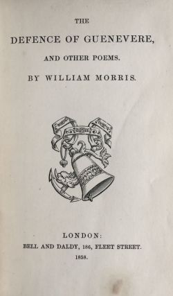 [Morris, William] The Defence of Guenevere and Other Poems
