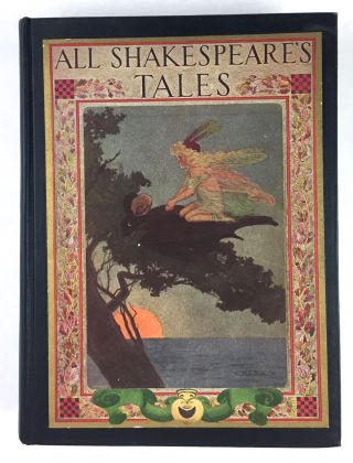 [Kirk, Maria] All Shakespeare's Tales. Charles and Mary Lamb.