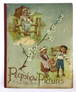 Moveable- Classic Nister Peepshow] Peepshow Pictures. A Novel Book for Children