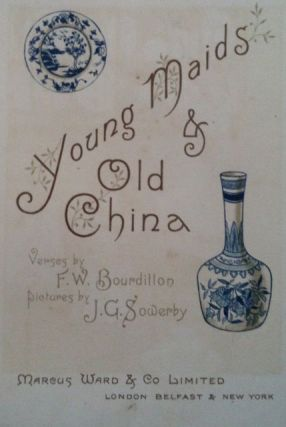 Young Maids & Old China. J. G. Sowerby, F. W. Bourdillon