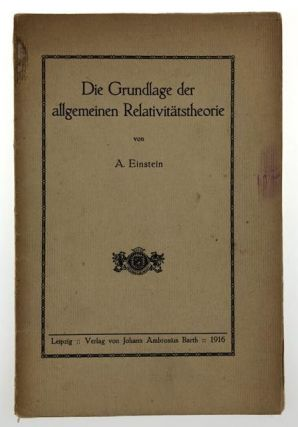 [Einstein, Albert- FIRST EDITION OF THE THEORY OF RELATIVITY, WITH SIGNED FORMULA BY EINSTEIN E = MC2] Die Grundlage der allgemeinen Relativitatsthyeorie