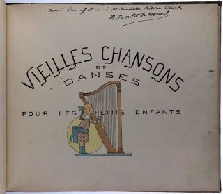 [de Monvel, Boutet- Presentation Copy- Two copies from recipient/family] Vieilles Chansons. L. M. Boutet de Monvel.
