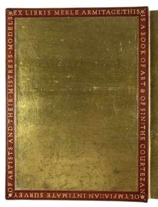 [Binding, Fine- Donnelley for Merle Armitage] The Courtezan Olympia: An Intimate survey of Artists and their Mistress-Models