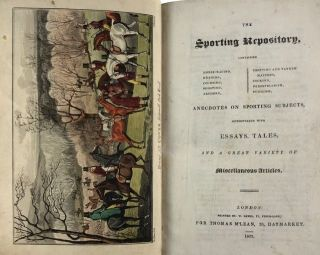 [Alken, Henry] The Sporting Repository, containing Horse-Racing, Hunting, Coursing ... Pugilism