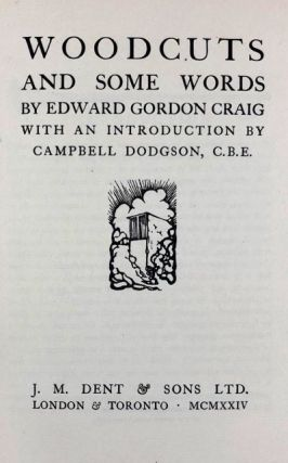 [Craig, Edward Gordon- Limited Edition, Inscribed by Craig] Woodcuts and Some Words, with Introduction by Campbell Dodgson