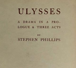 [Binding, Fine- Knickerbocker Press] Ulysses, A Drama in a Prologue & Three Acts