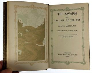 [Binding, Fine- Bound by McDonald of New York- With Full Page Inscription by Maeterlinck] The Swarm, From the Life of the Bee