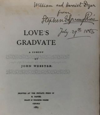 Daniel Press- Presentation Copy from the Editor] Love's Graduate. John Webster