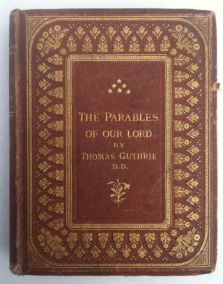 [Millais, J.E] The Parables of our Lord. Thomas Guthrie.