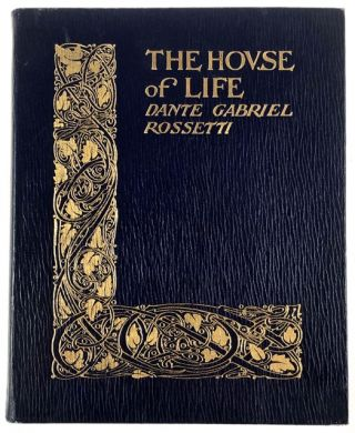 Peabody, Marion Louise- Rare Gilt Binding by Adrian Iorio] The House of Life. Dante Gabriel Rossetti