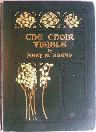 [Presentation Copy] The Choir Invisible. Mary Adams.