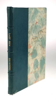 Roycroft Press] The Last Ride. 1900. Robert Browning