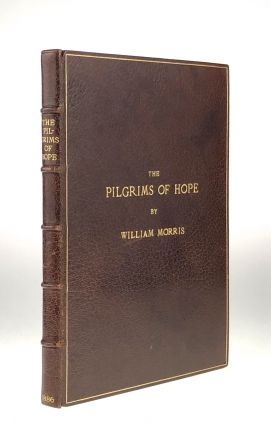 Forman Piracy- Presentation Copy] The Pilgrims of Hope. William Morris