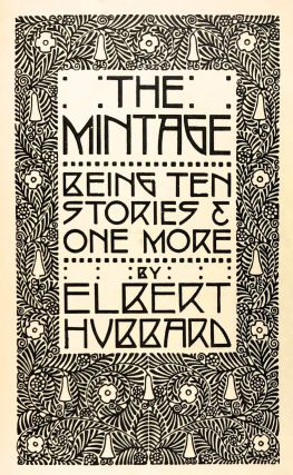 [Roycroft Press- 3/4 Levant in Original Patterned Box, Designed by Dard Hunter] The Mintage, Being Ten Stories and One More