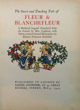 The Sweet and Touching Tale of Fleur & Blanchefleur, A Mediaeval Legend