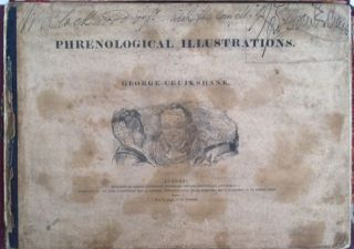 [Cruikshank, George] Presentation Copy: Phrenological Illustrations. George Cruikshank.