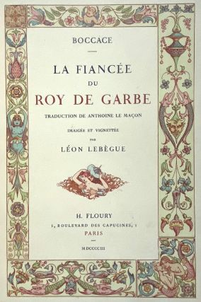 [Binding, Fine- Chambolle-Duru- ONLY 12 COPIES] La Fiancee du Roy de Garbe