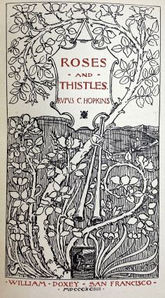 [Doxey Publication- Fine in Dust Jacket] Rose and Thistles