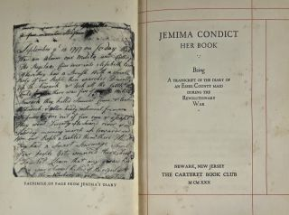 Jemima Condict, Her Book: Being a Transcript of the Diary of an Essex County Maid During the Revolutionary War.