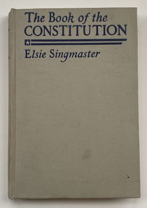 [Violet Oakley Interest- Inscribe by the Author to Oakley] The Book of the Constitution