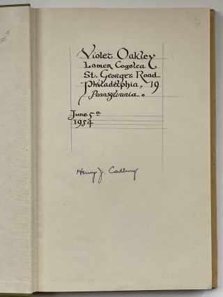 Violet Oakley Interest- Violet Oakley's Copy with Calligraphic Inscription] George Fox's 'Book of...