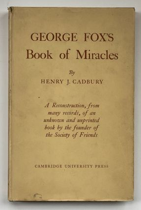[Violet Oakley Interest- Violet Oakley's Copy with Calligraphic Inscription] George Fox's 'Book of Miracles'