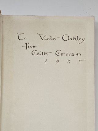 Violet Oakley Interest- Presentation Copy from Edith Emerson to Violet Oakley. A. Maude Royden
