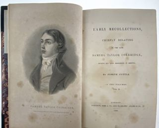[Coleridge, Samuel Taylor] Early Recollections; Chiefly Relating to the Late Samuel Taylor Coleridge