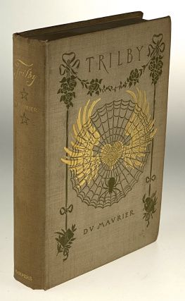 Armstrong, Margaret- du Maurier, George- Scarce First American] Trilby, A Novel. George du Maurier