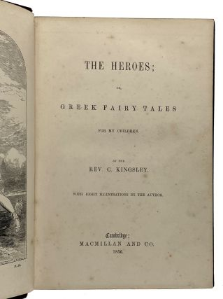 [Kingsley, Charles- Scarce First Edition] The Heroes; or Greek Fairy Tales