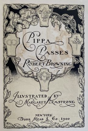 [Armstrong, Margaret] Pippa Passes