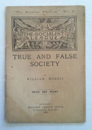 True and False Society. William Morris