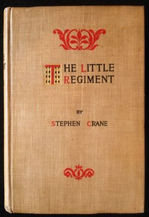 The Little Regiment. Stephen Crane