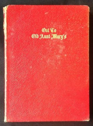 Out to Old Aunt Mary's. James Whitcomb Riley