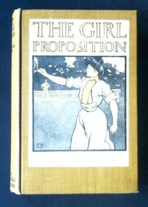 The Girl Proposition. George Ade