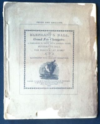 The Elephant's Ball and Grand Fete Champetre. A Facsimile of the Edition of 1807. Charles Welsh