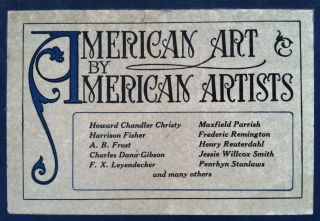 American Art by American Artists. One Hundred Masterpieces representing the best work in pen-and-ink and in color of Twenty-seven Celebrated American Artists