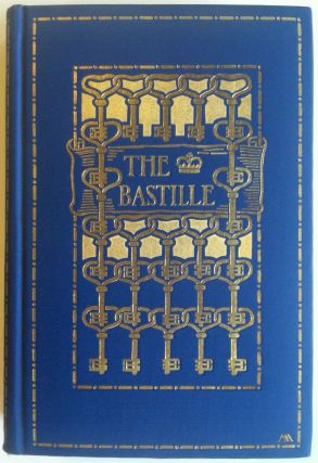 Armstrong, Margaret] The Bastille, with a Preface by James Breck Perkins. D. Bingham