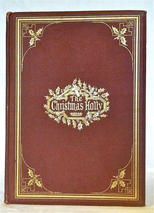 The Christmas Holly. Marion Harland